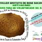 """TALLER SOBRE BASE SOCIAL: """"Motivaciones. Claves para un voluntariado del S.XXI"""""""