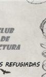 CLUB DE LECTURA #DESPLAZADASPORELMUNDO