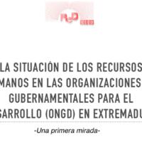 """""""La situación de los recursos humanos en las Organizaciones No Gubernamentales para el Desarrollo en Extremadura – Una primera mirada"""" Fundación Paz y Solidaridad Gregorio Morán"""