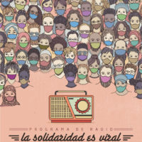 Programa de radio: LA SOLIDARIDAD ES VIRAL