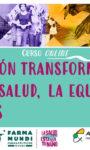 CURSO ON LINE para Educar Transformando: ¡LA SALUD ESTÁ EN TU MANO!