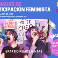 Federación Mujeres Jóvenes (FMJ) y Mujeres Jóvenes de Extremadura (MUJOEX)_I Jornadas de Participación Feminista